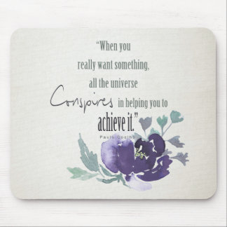 UNIVERSE CONSPIRES YOU TO ACHIEVE INK BLUE FLORAL MOUSE PAD