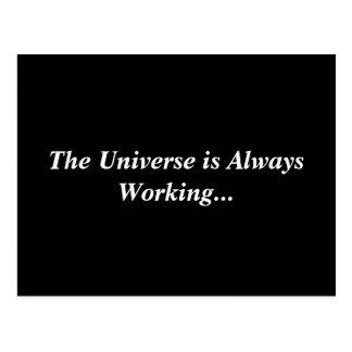 Universe is Always Working Postcard
