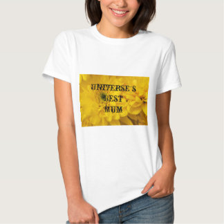 Universe's Best Mum T-shirts