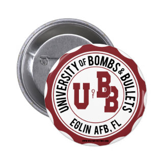 University of Bombs and Bullets Eglin 6 Cm Round Badge