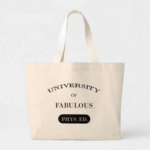 University of Fabulous (Phys. Ed.) Canvas Bag