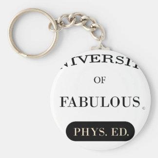 University of Fabulous Phys Ed Keychains