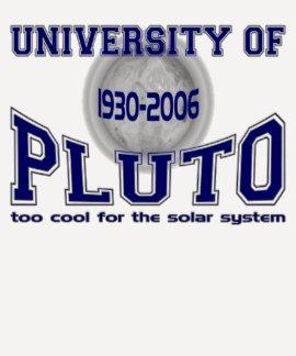 University of Pluto Tshirt