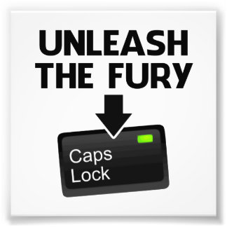 Unleash the Fury Caps Lock Photo