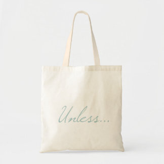 """Unless"" Tote"