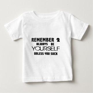 Unless You Suck.jpg Baby T-Shirt