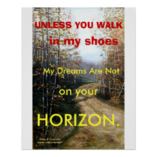 UNLESS YOU WALK IN MY SHOES POSTER