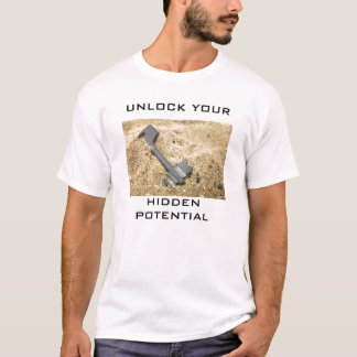UNLOCK YOUR HIDDEN POTENTIAL T-Shirt