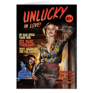 Unlucky in Love [funny greeting card] Card