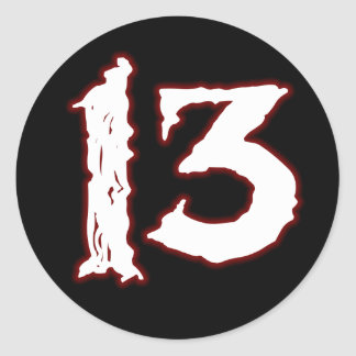 UNLUCKY NUMBER 13! CLASSIC ROUND STICKER
