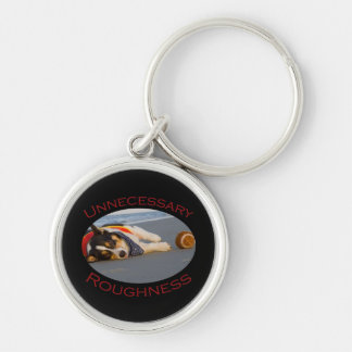Unnecessary Roughness Silver-Colored Round Key Ring