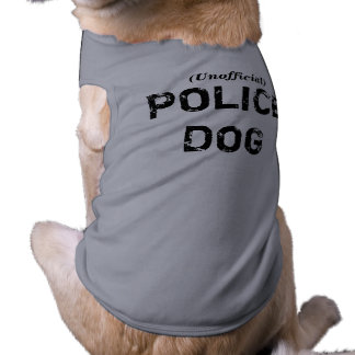 Unofficial POLICE DOG Shirt