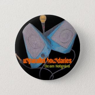 Unparallel Boundari... 6 Cm Round Badge