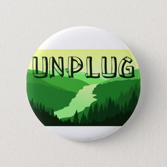 Unplug 6 Cm Round Badge