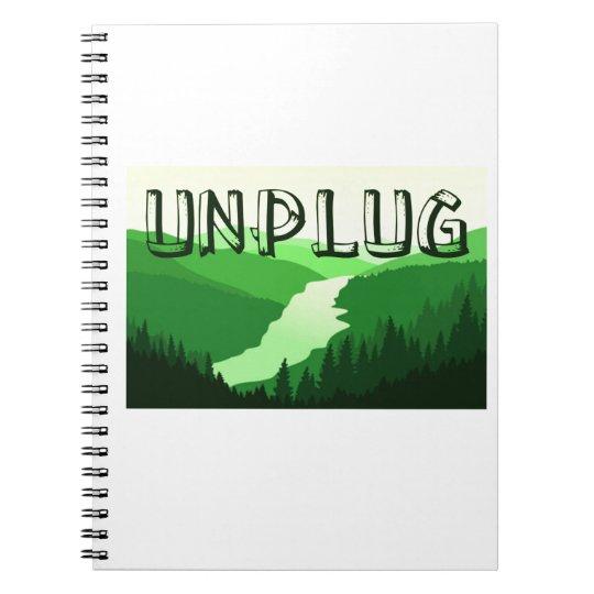 Unplug Notebook