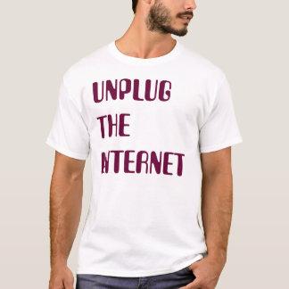 Unplug the Internet T-Shirt