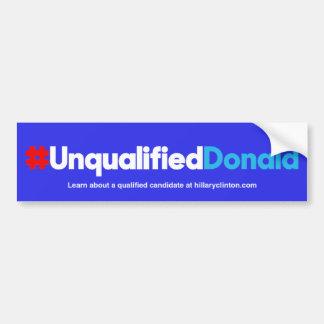 Unqualified Donald/Blue Bumper Sticker