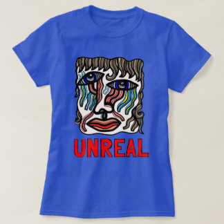 """Unreal"" Women's T-Shirt"