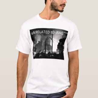 uNRELATED tO iRAQ T-Shirt