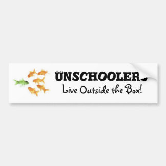 Unschoolers Living Outside the Box Bumper Sticker