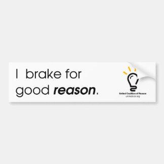 """Unted CoR """"I Brake For Good Reason"""" Bumper Sticker"""