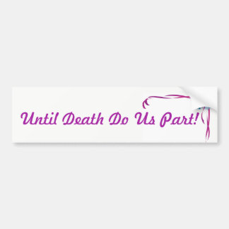 Until Death Do Us Part marriage sticker