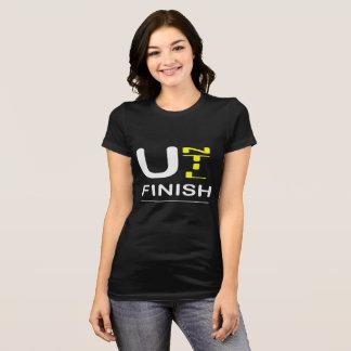 Until Finish T-Shirt
