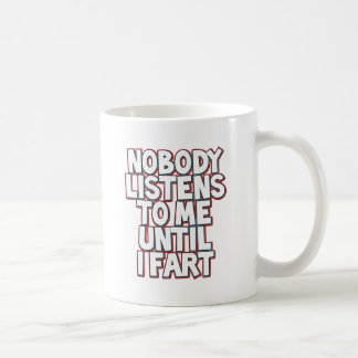 Until I Fart Coffee Mug