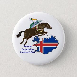 Untitled1, 800px-IcelandStub, Tulane Equestrian... 6 Cm Round Badge