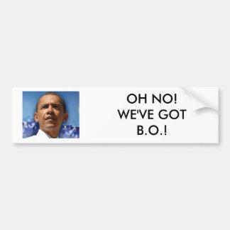 Untitled, OH NO!WE'VE GOT B.O.! Bumper Sticker