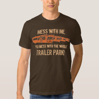 untitledo, Mess with Me,, You mess... - Customized Shirt