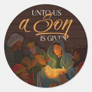 Unto Us a Son Classic Round Sticker