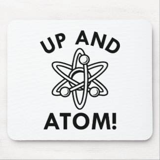Up And Atom! Mouse Pad
