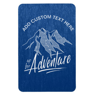 Up For Adventure Mountains White ID358 Magnet