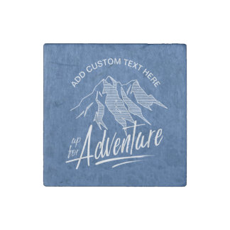 Up For Adventure Mountains White ID358 Stone Magnet