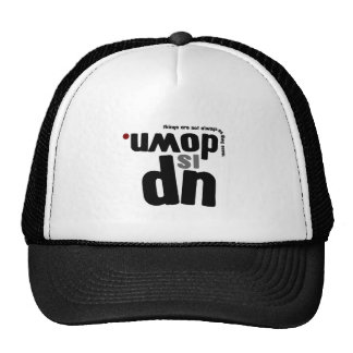 Up Is Down: Things are not as they seem Mesh Hats