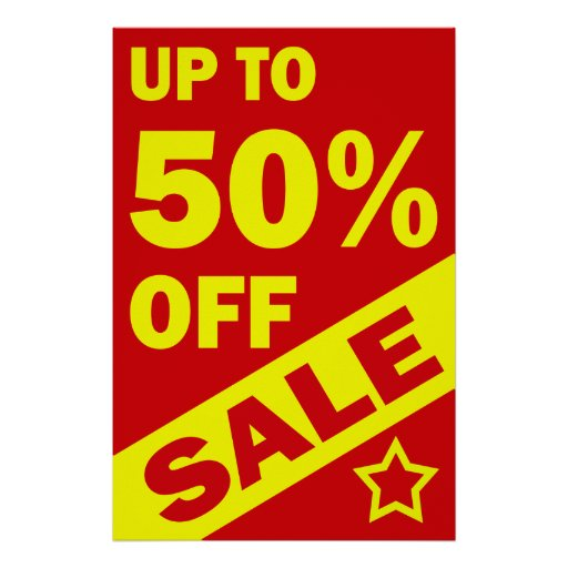 UP TO 50 PERCENT OFF - RETAIL POSTER SIGN : Zazzle