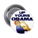 Up Yours Obama Buttons