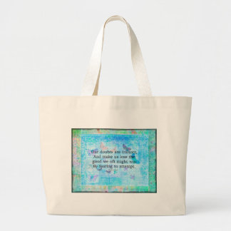 Uplifting Motivational Quotation by Shakespeare Bag
