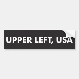 Upper Left, USA - Bumper Sticker