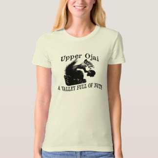 Upper Ojai Valley Full of Nuts T-Shirt