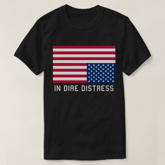 Upside Down Flag  In Distress T-Shirt