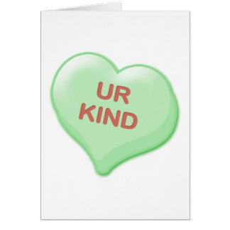 Ur Kind Candy Heart Card