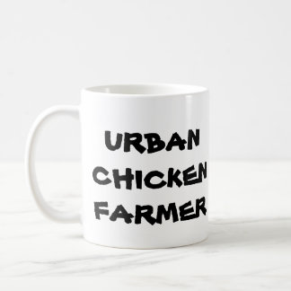 Urban Chicken Farmer Coffee Mug