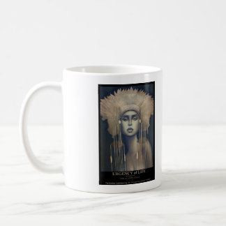 URGENCY of LIFE  by LARK CALDERON-GOMEZ Coffee Mug