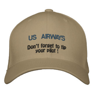 US AIRWAYS, Don't forget to tip your pilot ! Embroidered Hat