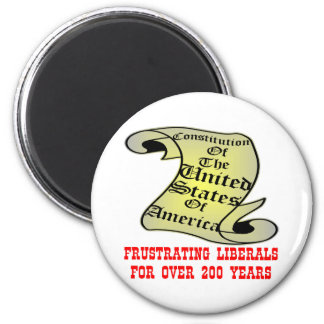 US Constitution Frustrating Liberals Over 200 Year 6 Cm Round Magnet
