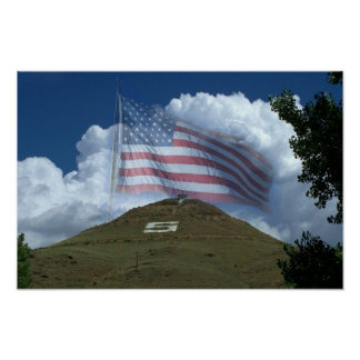 US Flag Over Tenderfoot Hill Poster