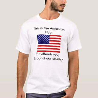 US Flag, This is the American Flag., If it offe... T-Shirt