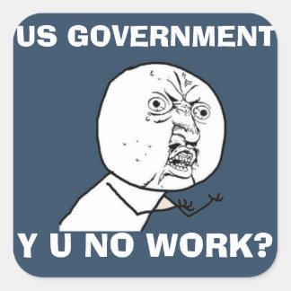 US GOVERNMENT Y U NO sticker